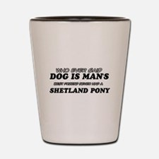 Funny Shetland Pony designs Shot Glass