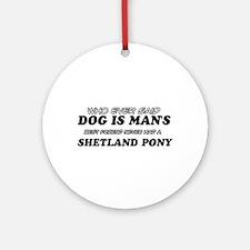 Funny Shetland Pony designs Ornament (Round)