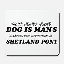 Funny Shetland Pony designs Mousepad