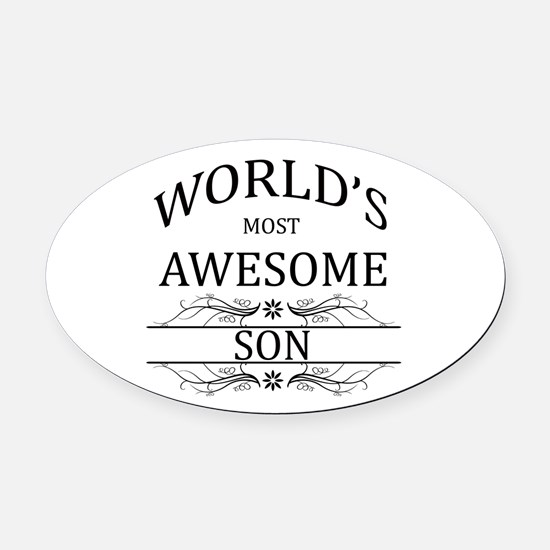 World's Most Awesome Son Oval Car Magnet