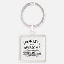 World's Most Awesome Sister-in-Law Square Keychain