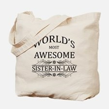 World's Most Awesome Sister-in-Law Tote Bag
