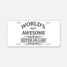 World's Most Awesome Sister-in-Law Aluminum Licens