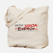 Job Ninja Editor Tote Bag