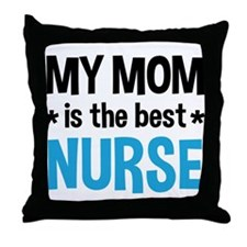 Best Nurse Mom Throw Pillow