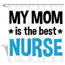 Best Nurse Mom Shower Curtain