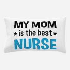Best Nurse Mom Pillow Case