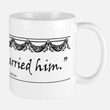 Reader, I married him. Small Small Mug