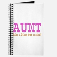 Aunt Like a Mom but Cooler Journal