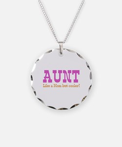 Aunt Like a Mom but Cooler Necklace Circle Charm