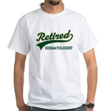 Retired Dermatologist Shirt