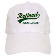 Retired Dermatologist Baseball Cap