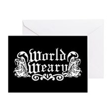 World Weary Greeting Card