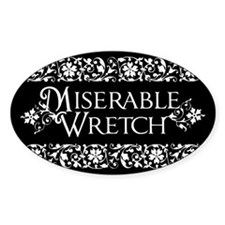 Miserable Wretch Decal