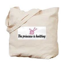 The Princess is Knitting Tote Bag