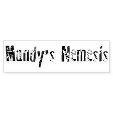 Mandy's Nemesis Bumper Bumper Sticker