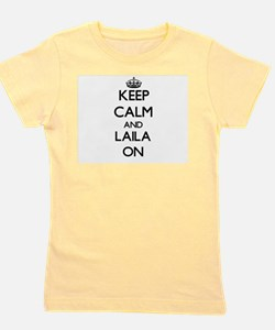 Keep Calm and Laila ON T-Shirt