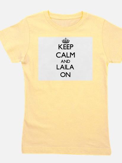 Keep Calm and Laila ON T-Shirt