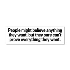 Believe Anything Car Magnet 10 x 3