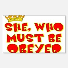 She who must be obeyed red Decal