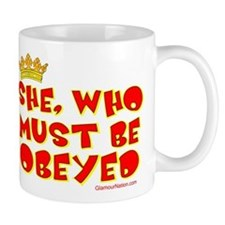 She who must be obeyed red Mug