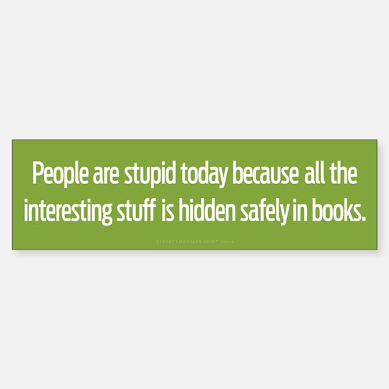 Hidden In Books Bumper Bumper Bumper Sticker
