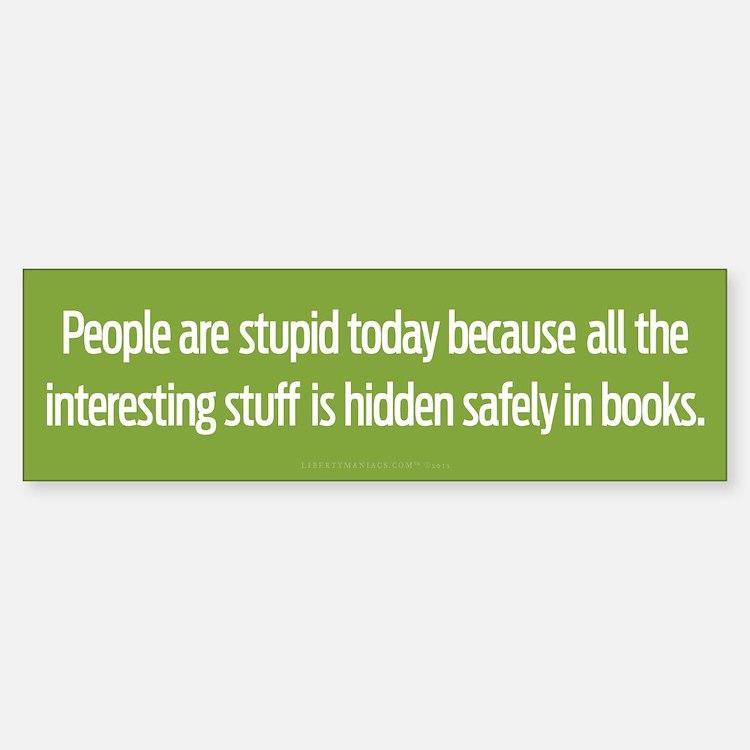 Hidden In Books Bumper Bumper Bumper Sticker