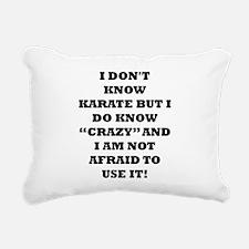 I DONT KNOW KARATE... Rectangular Canvas Pillow