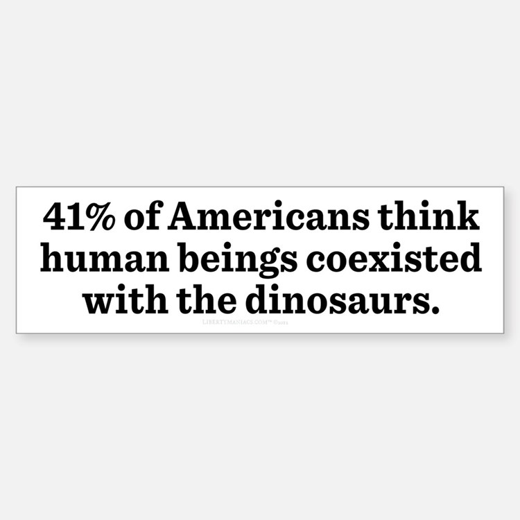 Humans and Dinosaurs Bumper Bumper Bumper Sticker