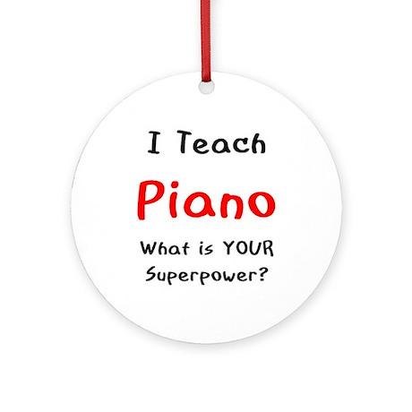 teach piano Ornament (Round)