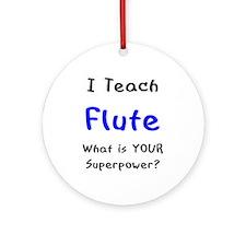 teach flute Ornament (Round)
