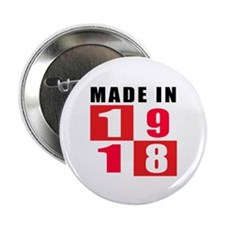 "Made In 1918 2.25"" Button"