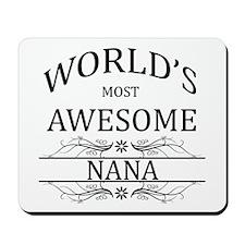 World's Most Awesome Nana Mousepad