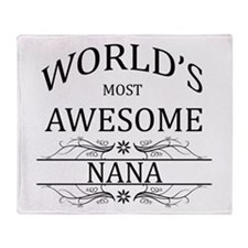 World's Most Awesome Nana Throw Blanket
