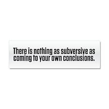 Subversive Conclusions Car Magnet 10 x 3