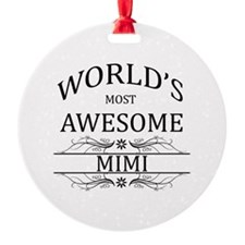World's Most Awesome Mimi Ornament