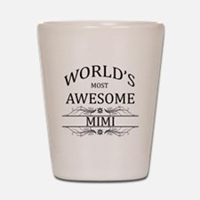 World's Most Awesome Mimi Shot Glass