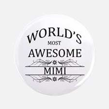 "World's Most Awesome Mimi 3.5"" Button (100 pack)"