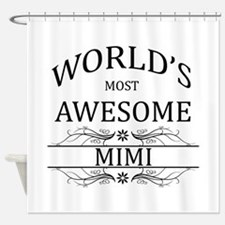 World's Most Awesome Mimi Shower Curtain