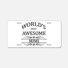World's Most Awesome Mimi Aluminum License Plate