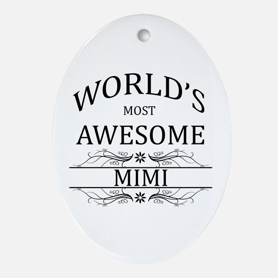 World's Most Awesome Mimi Ornament (Oval)