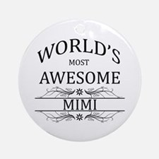 World's Most Awesome Mimi Ornament (Round)