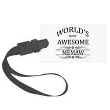 World's Most Awesome Memaw Luggage Tag