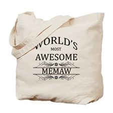 World's Most Awesome Memaw Tote Bag