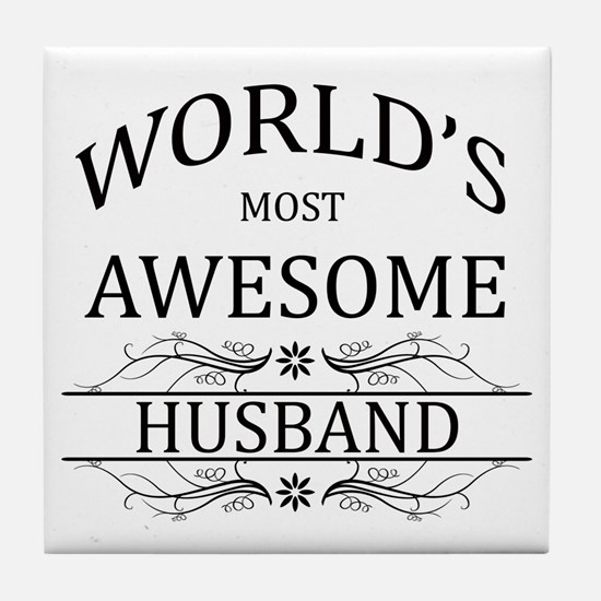 World's Most Awesome Husband Tile Coaster