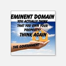 "Eminent Domain Square Sticker 3"" x 3"""
