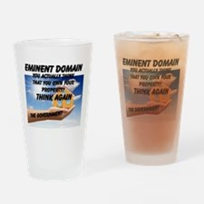 Eminent Domain Drinking Glass