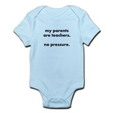 teacher parent pressure body suit/onesie
