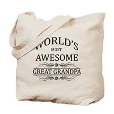 World's Most Awesome Great Grandpa Tote Bag