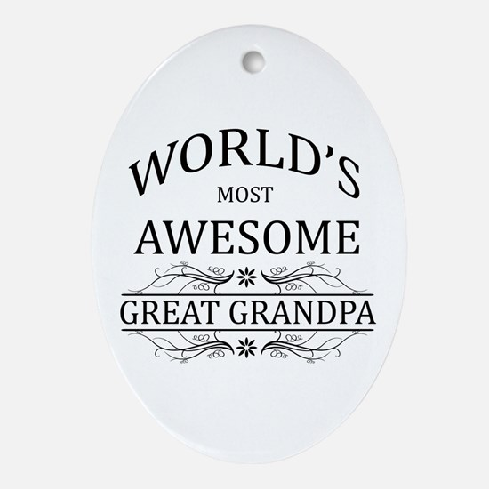 World's Most Awesome Great Grandpa Ornament (Oval)
